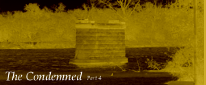 The Condemned Part 4